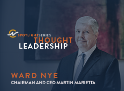 Thought Leadership Webinar with Ward Nye, Chairman & CEO, Martin Marietta