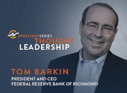 EDPNC Spotlight Series Thought Leadership Conversation featuring: Tom Barkin